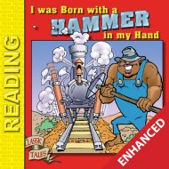 John Henry Storybook: I Was Born with a Hammer in My Hand (Enhanced eBook)