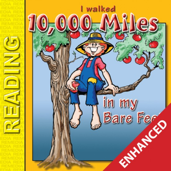 Johnny Appleseed Storybook: I Walked 10,00 Miles in My Bare Feet (Enhanced eBook)