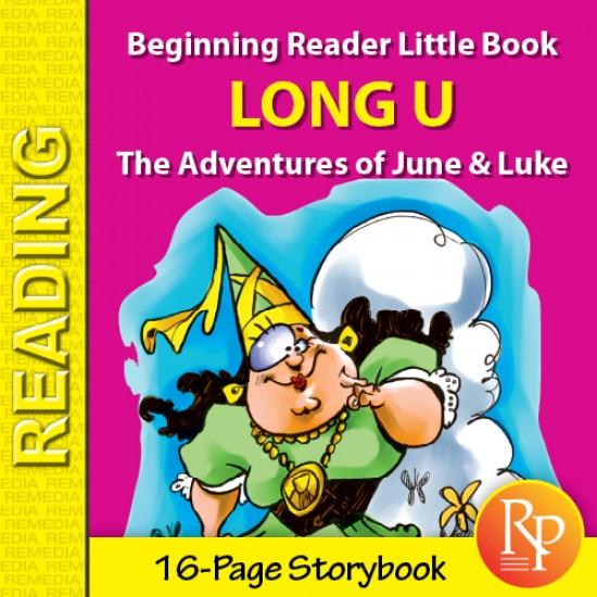 Long U: Beginning Reader Storybook