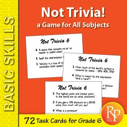 Not Trivia! Task Card Game for All Subjects (Grade 6)