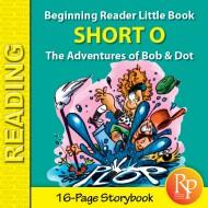 Short O: Beginning Reader Storybook