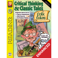 Critical Thinking & Classic Tales: Folktales (Enhanced eBook)