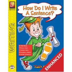 How Do I Write A Sentence? - First Steps in Writing (Enhanced eBook)