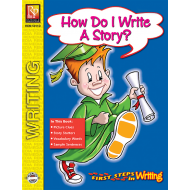 How Do I Write A Story? - First Steps in Writing (eBook)