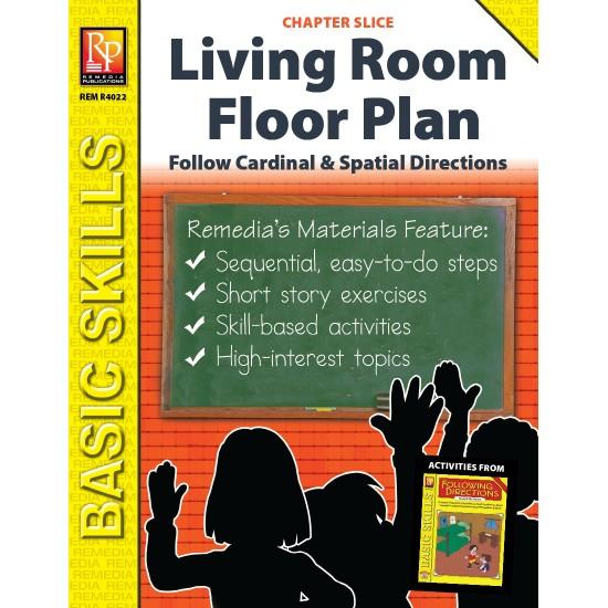 Follow Cardinal & Spatial Directions: Living Room Floor Plan (Chapter Slice)