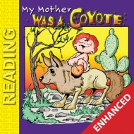 Pecos Bill Storybook: My Mother was a Coyote (Enhanced eBook)