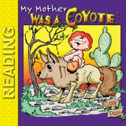 Pecos Bill Storybook: My Mother was a Coyote (eBook)