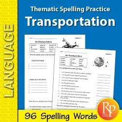 Thematic Spelling Practice: Transportation (eBook)