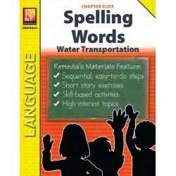 Water Transportation Spelling Words (Chapter Slice)
