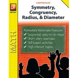 Symmetry, Congruency, Radius, & Diameter (Chapter Slice)
