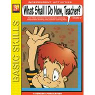 What Shall I Do Now, Teacher? - Grade 3 (eBook)