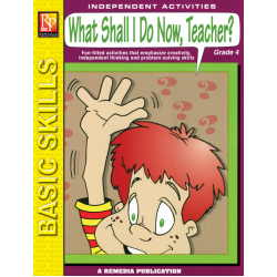 What Shall I Do Now, Teacher? - Grade 4 (eBook)