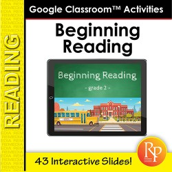 Google Classroom™ Activities: Beginning Reading Passages for Reading Level 2