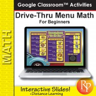 Drive Thru Menu Math for Beginners: Google Classroom Slides Distance Learning