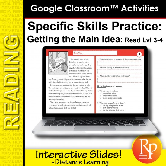 Google Classroom™ Activities: Getting the Main Idea  Reading Level Grades 3 - 4