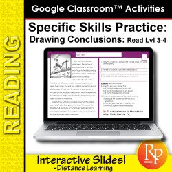 Google Classroom™ Activities: Drawing Conclusions Reading Level Grades 3-4