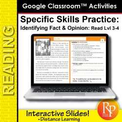 Google Classroom™ Activities: Fact & Opinion : Distance Learning Reading Level Grades 3 - 4