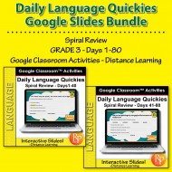 Google Classroom: Daily Language Quickies Gr 3 - Days 1-80 Bundle