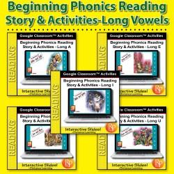 Beginning Phonics Reading- Long Vowels BUNDLE- GOOGLE CLASSROOM ACTIVITY SLIDES