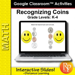 Recognizing Coins & Money: Google Classroom™ Slides for Distance Learning