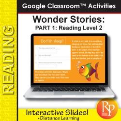 HIGH INTEREST READING Wonder Stories Lvl 2.1 Google Slides™ Distance Learning