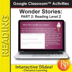 HIGH INTEREST READING Wonder Stories Lvl 2.2 Google Slides   Distance Learning