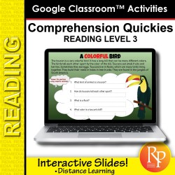 Google Slides: Comprehension Quickies Reading Level 3   Distance Learning