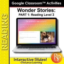 HIGH INTEREST READING Wonder Stories Gr Level 3 Google Slides™ Distance Learning