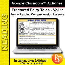 Fractured Fairy Tales & 5 Ws Questions for Reading Comprehension GOOGLE SLIDES