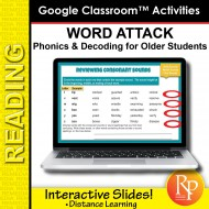 WORD ATTACK! Phonics & Decoding for Older Students: GOOGLE CLASSROOM SLIDES