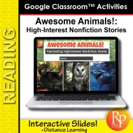 Google Slides: High Interest/Low Vocabulary Reading About AWESOME ANIMALS!