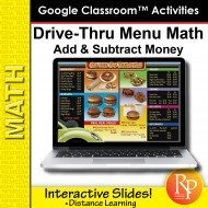 Google Classroom: Drive-Thru Menu Math - Add & Subtract Money