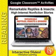 High Interest Reading / Low Vocab REMARKABLE REPTILES, INSECTS & SPIDERS GOOGLE