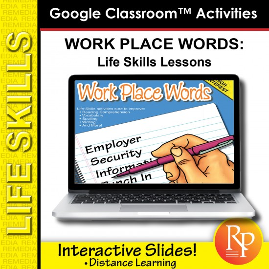 Google Classroom Activities: Work Place Words - Life-Skills Lessons
