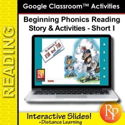 Beginning Phonics Reading - Story & Activities Google Classroom Slides Short i