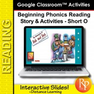 Beginning Phonics Reading - Story & Activities Google Classroom Slides Short o