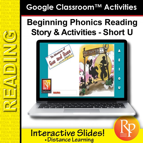 Beginning Phonics Reading - Story & Activities Google Classroom Slides Short u