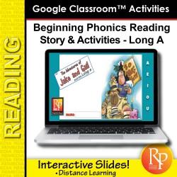 Beginning Phonics Reading - Story & Activities | Google Classroom Slides Long a