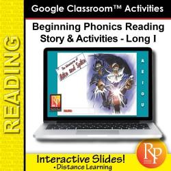 Beginning Phonics Reading - Story & Activities Google Classroom Slides Long i