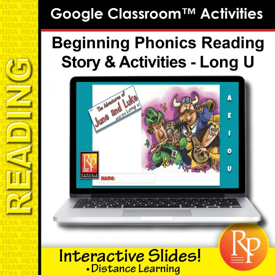 Google Classroom: The Long U: The Adventures of June and Luke