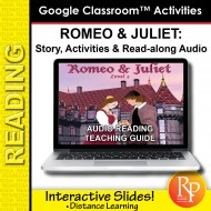 "Google Slides: ""Romeo and Juliet"" Abridged Story, Activities & Read-along Audio"