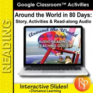 "Google Slides ""Around the World in 80 Days"" Abridged Story, Activities & Audio"