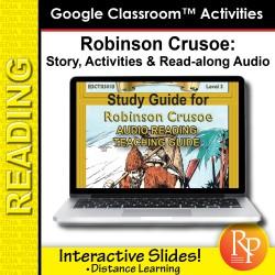 "Google Slides: ""Robinson Crusoe"" Abridged Story, Activities & Read-along Audio"