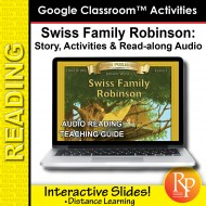 "Google Slides: ""Swiss Family Robinson"" Abridged Story, Activities & Read-along Audio"