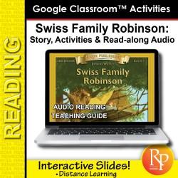 "Google Slides: ""Swiss Family Robinson"" Abridged Story, Activities & Read-along Audio"