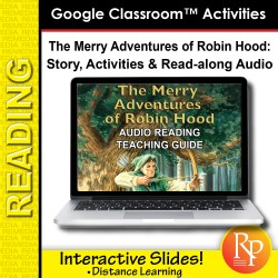 "Google Slides: ""The Merry Adventures of Robin Hood"" Abridged Story, Activities & Read-along Audio"