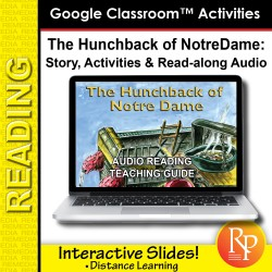 """Google Slides: """"The Hunchback of Notre Dame"""" Abridged Story, Activities & Read-along Audio"""