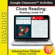 Google Classroom™ Activities: Cloze Reading (Rdg Level 3-4) Distance Learning
