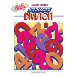 Advanced Division: Straight Forward Math Series (Advanced Edition)