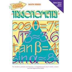 Trigonometry: Straight Forward Math Series (Large Edition)